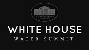 WhiteHouseWaterSummit
